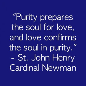 ... and love confirms the soul in purity.