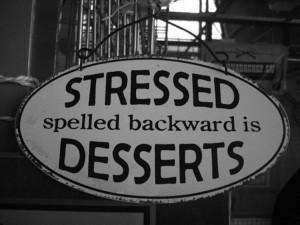 funny-stressed-desserts-spelled-backward