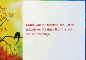 Thank you for treating me just as special on the days that are not our ...
