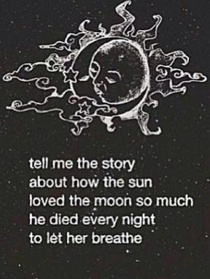 ... , love, moon, quote, sad, sun, sun and moon, story of the sun