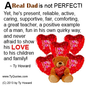 Quotes About Fathers Not Being There Ty howard quote on fatherhood,