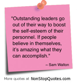Outstanding Leaders Go Out of Their Way to Boost the Self Esteem of ...