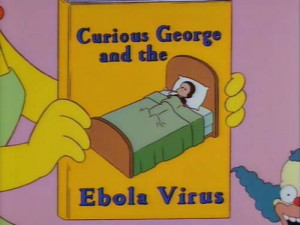 Marge holds a book titled 'Curious George and the Ebola Virus ...