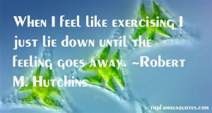 Top Quotes About Exercising