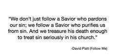 david platt quotes from radical more quotes worthy platt quotes