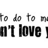 you love her not me quotes photo: love you like me see.jpg