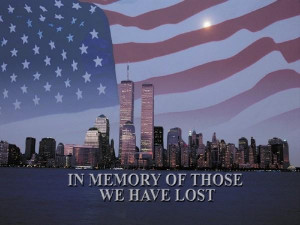 REMEMBERING 9/11/01: NEVER FORGET