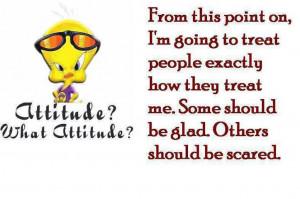 attitude funny quotes quote tweety bird looney tunes