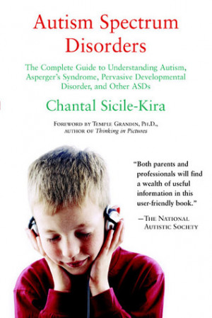 ... Asperger's Syndrome, Pervasive Developmental Disorder, and Other ASDs