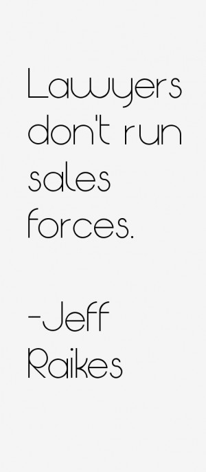 jeff-raikes-quotes-43429.png