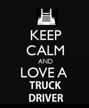 Truck Driver Wife Quotes Love a truck driver