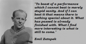 Emil Zatopek's Quotes