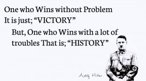 Daily Quotes - Adolf Hitler by icanfish