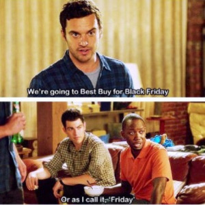 New Girl Quotes Winston Winston: or as i call it, friday. top ten new ...