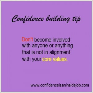 confidence building tip, #corevalues selfconfidence.More #tips. http ...