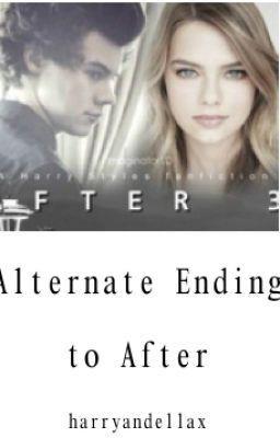 ALTERNATE ENDING* After fanfiction by imaginator 1d