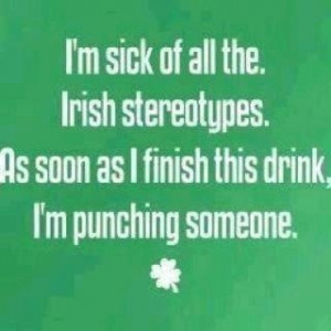 Irish stereotypes!