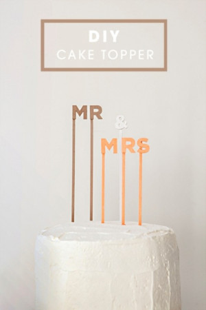 Simple And Cute DIY Wedding Cake Topper Sayings