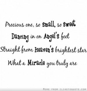 ... Straight From Heaven's Brightest Star What A Miracle You Truly Are