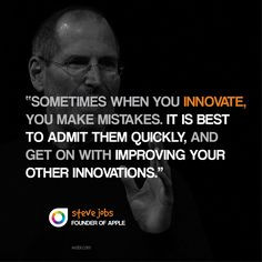 Steve Jobs on innovation and making mistakes More