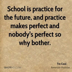 tre-cool-tre-cool-school-is-practice-for-the-future-and-practice.jpg