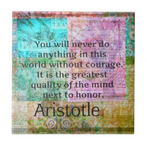 Aristotle motivational quote Courage and Honor Ceramic Tile