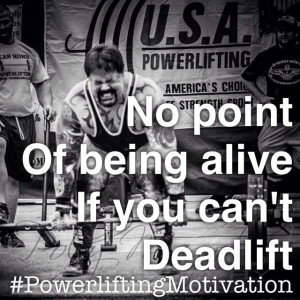 deadlift! #powerliftingmotivation #powerlifting #deadlift #quote ...