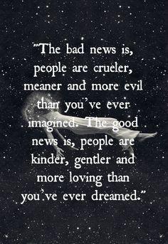 ... So true! Remember This, Life, Inspiration, Wisdom, Human Nature, Bad