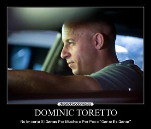 Dominic Toretto: Desmotivaciones (Rapido y Furioso)