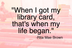 ... .org/ld/t-z/tell-library-story/scpt/quotes-about-libraries