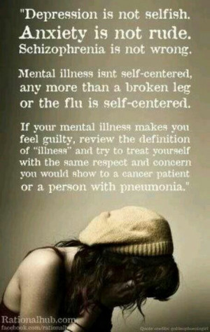 Mental illness is not self centered