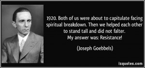 1920. Both of us were about to capitulate facing spiritual breakdown ...
