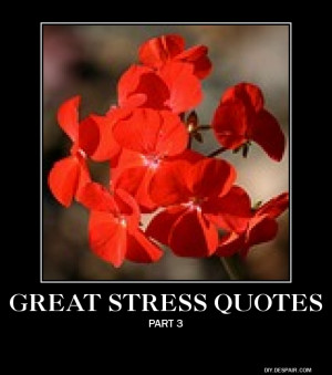 Stress Quotes 3