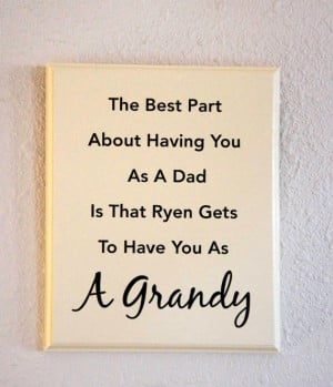 ... (18) Gallery Images For Grandpa Quotes From Granddaughter