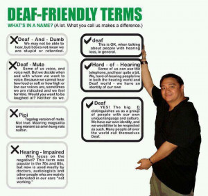 ... correct ways to refer to people who can't hear.....Deaf Pride