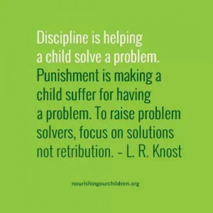 Parenting quote! - Discipline - Problem solving - Punishment: Single ...