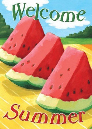 Summer, quotes, sayings, welcome summer, watermelon
