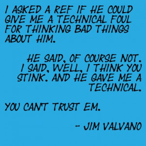 One of Jim Valvano's quotes!