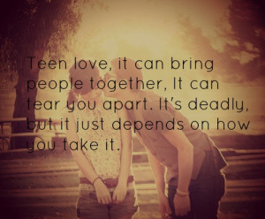 Quotes About Love And Life For Teenagers #4