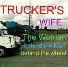 Truck Driver Quotes   truckers wife