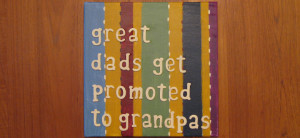 Happy Birthday Dad/Grandpa! Quote On Canvas DIY Project
