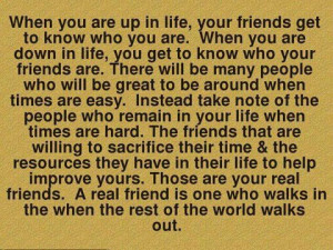 When You Are In life,Your Friends Get to Know Who You Are.When You Are ...