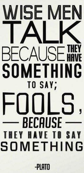 Plato quotes sayings wise men fools wisdom