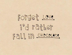 famous chocolate quotes