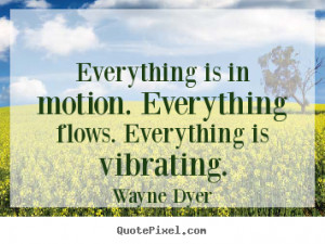 ... wayne dyer more inspirational quotes life quotes success quotes love