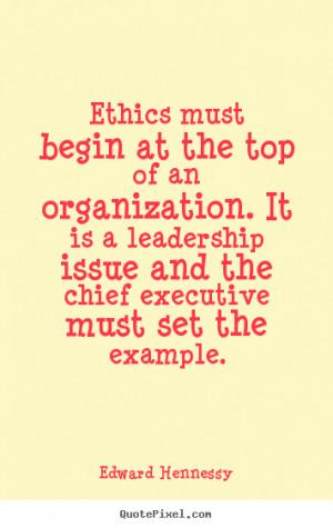Ethics Must Begin The Top...