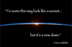 Chris Hadfield Quote #spirituality #evolution #yoga #lawofattraction # ...
