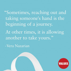 An inspirational quote by Vera Nazarian from Values.com