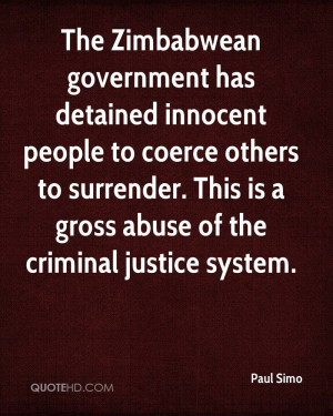 The Zimbabwean government has detained innocent people to coerce ...