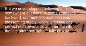 Favorite Julie Otsuka Quotes